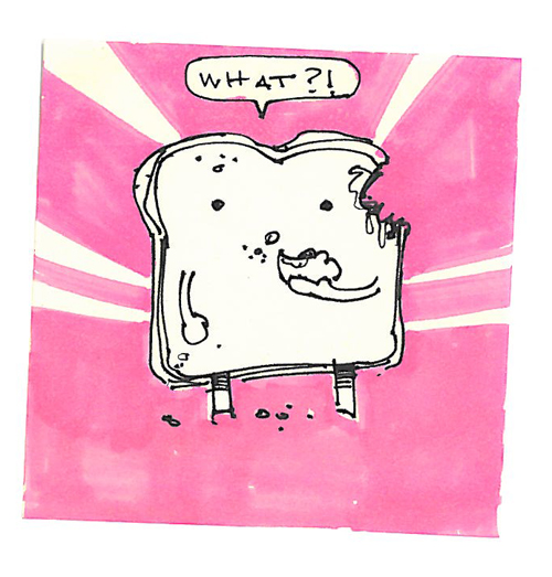 Post-It A Day – Hungry Toast