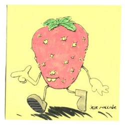 Strut your stuff Mr. Strawberry!